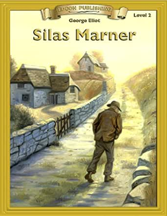 literary analysis of the book silas marner by george eliot Literature silas marner part 2 - duration: book review: silas marner by george eliot - duration: silas marner by george eliot (1 of 2.