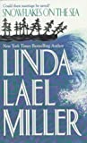 Snowflakes on the Sea, Linda Lael Miller, 1551664283