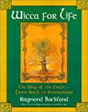 Wicca for Life, Raymond Buckland, 0806522755
