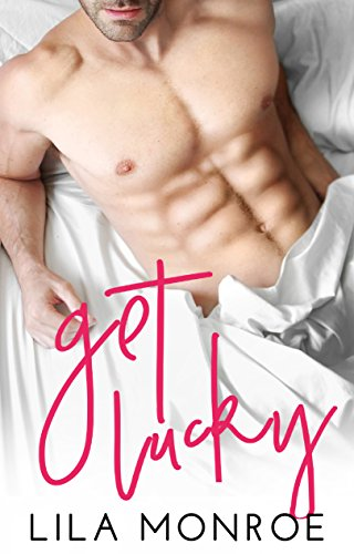 Get Lucky (Lucky in Love Book 1) by [Monroe, Lila]
