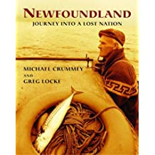 Newfoundland: Journey into a Lost Nation