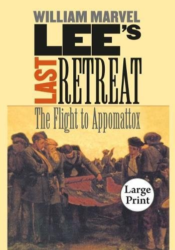 Download Lee's Last Retreat: The Flight to Appomattox ebook