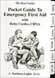 Pocket Guide to Emergency First Aid, Cordes Cordes, 0971100772