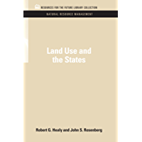 Land Use and the States (RFF Natural Resource Management Set)