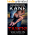 Taken! - Vacation (A Taken! Novel Book 15)