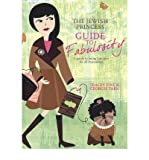 The Jewish Princess Guide to Fabulosity: A Guide to Being Fabulous for All Princesses (Hardback) - Common