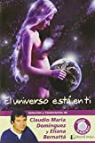 img - for El universo esta en ti/ The universe is in you (Spanish Edition) book / textbook / text book