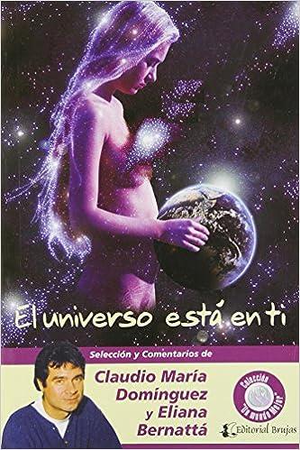 Book El universo esta en ti/ The universe is in you