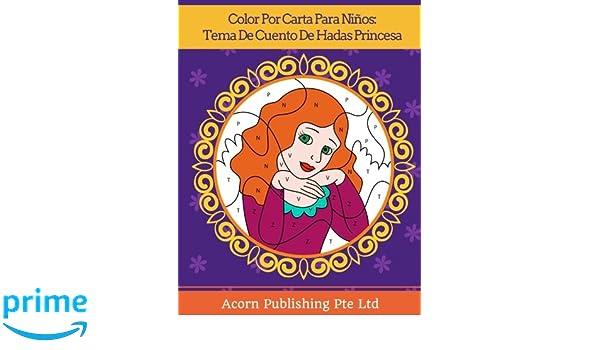 Amazon.com: Color Por Carta Para Niños: Tema De Cuento De ...