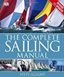 The Complete Sailing Manual, Third Edition