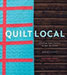 Quilt Local: Finding Inspiration in t...