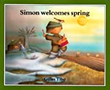 Simon Welcomes Spring, Gilles Tibo, 0887762786