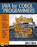 Java for COBOL Programmers, Byrne, John, 1886801843