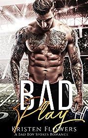 Bad Play: A Sports Romance