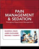 img - for Pain Management and Sedation: Emergency Department Management (Medical/Denistry) book / textbook / text book