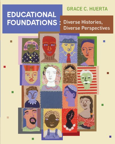 Educational Foundations: Diverse Histories, Diverse Perspectives: Student Text
