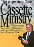 The Comprehensive Guide to Cassette Ministry, Johnny Berguson, 1883906121