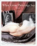 What Great Paintings Say, Rainer Hagen and Rose-Marie Hagen, 3822821004