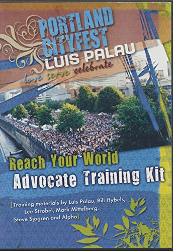 Reach Your World Advocate Training Kit- The Portland Cityfest Experience (2008 DVD)