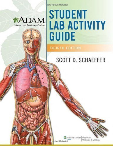 A.D.A.M. Interactive Anatomy Online Student Lab Activity Guide 4th ...