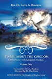 It's All about the Kingdom, Rev. Larry A. Brookins, 1449061524