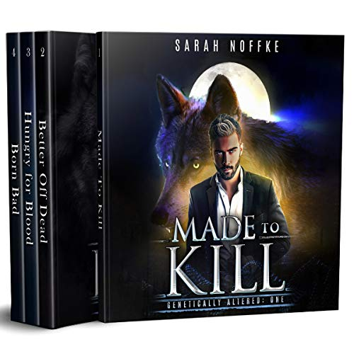Pdf Science Fiction Genetically Altered, Complete Boxed Set: A Science Fiction Werewolf Thriller, A Dream Traveler Series - Genetically Altered