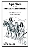 Apaches in the Santa Rita Mountains, Dick Coler, 1491824549