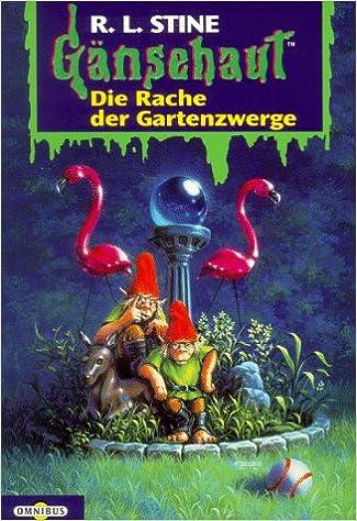 Gänsehaut Band 19 - Die Rache der Gartenzwerge von R.L.Stine