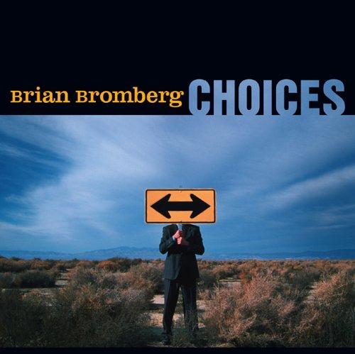 Brian Bromberg Bass - Choices