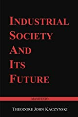 Industrial Society and Its Future: Unabomber Manifesto Paperback