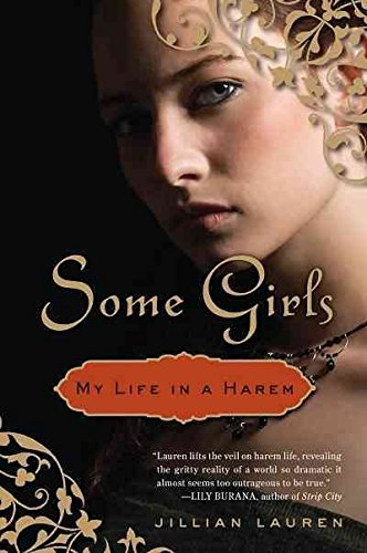 [(Some Girls : My Life in a Harem)] [By (author) Jillian Lauren] published on (April, 2010)