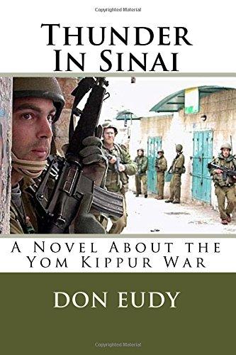 Thunder In Sinai: The Yom Kippur War (Thunder In Zion) (Volume 3) ebook