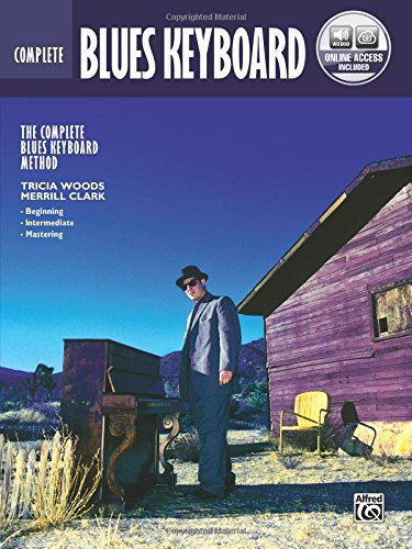 Complete Blues Keyboard Method Complete Edition: Book & Online Audio (Complete Method) ()