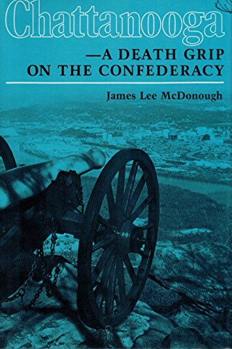 Chattanooga: A Death Grip on the Confederacy