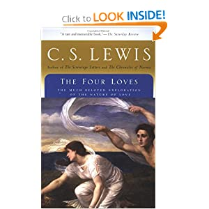 The Four Loves (Harvest Book) C. S. Lewis