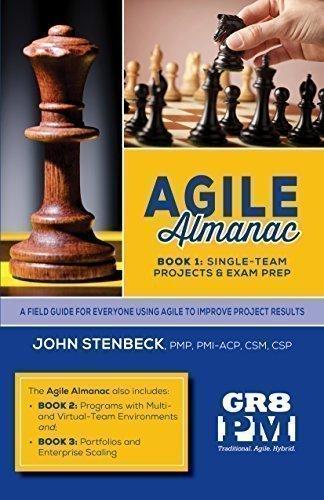 Agile Almanac – Book 1: Single-Team Projects and Exam Prep