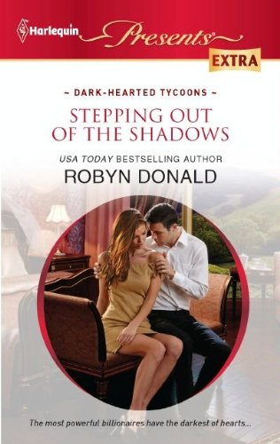 (Stepping out of the Shadows (Dark-Hearted Tycoons Book 2))