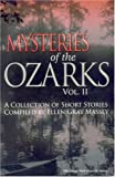 img - for MYSTERIES OF THE OZARKS, VOL II book / textbook / text book