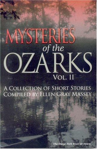 Download MYSTERIES OF THE OZARKS, VOL II PDF