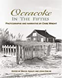 Ocracoke in the Fifties, Dare Wright, 0895873222