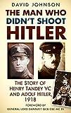 The Man Who Didn't Shoot Hitler