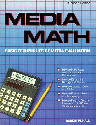 Media Math: Basic Techniques of Media Evaluation