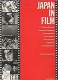 Japan in Film, Peter Grilli, 0913304204
