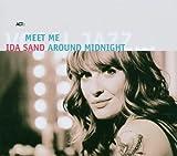 Meet Me Around Midnight by Ida Sand (2007-07-11)