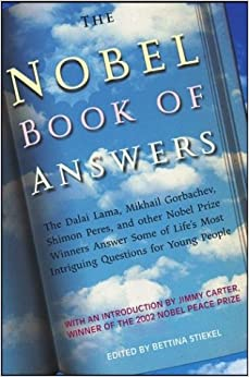 ?INSTALL? The Nobel Book Of Answers: The Dalai Lama, Mikhail Gorbachev, Shimon Peres, And Other Nobel Prize Winners Answer Some Of Life's Most Intriguing Questions For Young People. Shanon euros Record dance Youtube Sorrell mediante