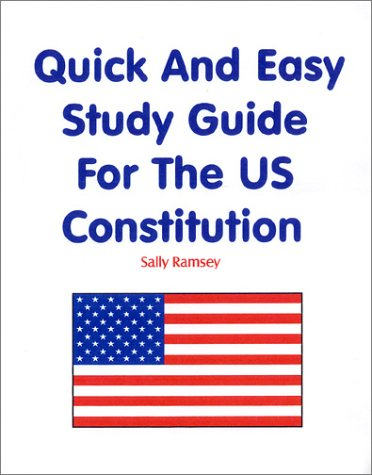 Download Quick And Easy Study Guide For The U.S. Constitution PDF