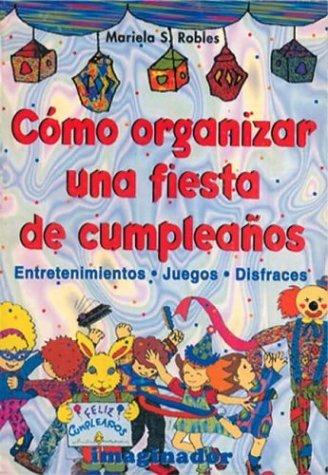 Como organizar una fiesta de cumpleanos / How to organize a ...
