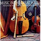 Music In The Great Hall: Instrumental Music From The Ancient Celtic Lands