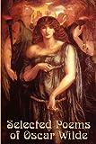 Selected Poems of Oscar Wilde, Oscar Wilde, 1617203262