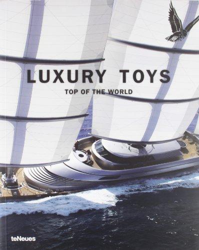 Descargar Libro Luxury Toys Top Of The World Teneues